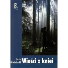 Wieści z kniei - Jerzy Oświecimski